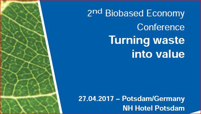 Bio-based Economy Conference, 27 Aprile 2017, Potsdam, Germania