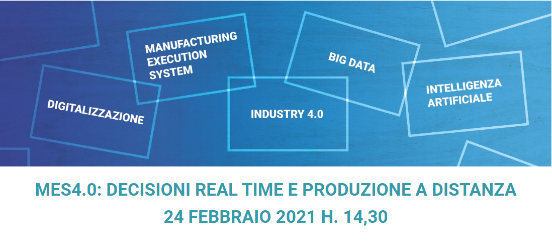 MES4.0: decisioni real time e produzione a distanza